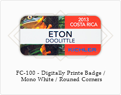 FC-100 Full Color Digitally Printed badge on white plastic with rounded corners